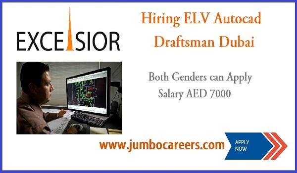Latest ELV Autocad Draftsman Jobs at Dubai with Salary Upto AED 7000