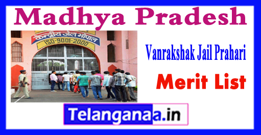 MP Vanrakshak Jail Prahari  2018 Merit List