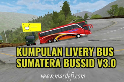 Kumpulan Livery Bus Sumatera Kualitas Jernih BUSSID V3.0 Terbaru 2019