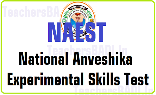 National Anveshika Experimental Skills Test,NAEST