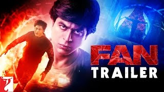 FAN – Official Trailer _ Shah Rukh Khan
