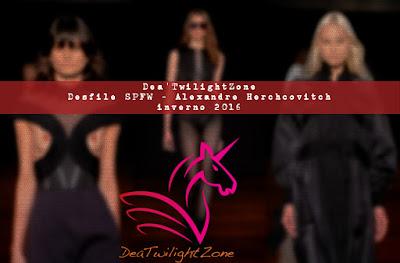 DeaTwilightZone - desfiles SPFW
