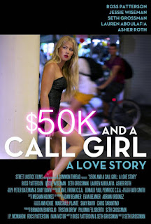 $50K and a Call Girl – A Love Story (2014)