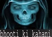 jadugar ka bhoot bana chandal aatma, horror story in hindi