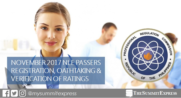 November 2017 NLE passers registration, oathtaking schedule and verification of ratings