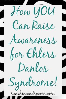 How YOU Can Raise Awareness for Ehlers Danlos Syndrome