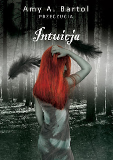 ''Intuicja'' Amy A. Bartol