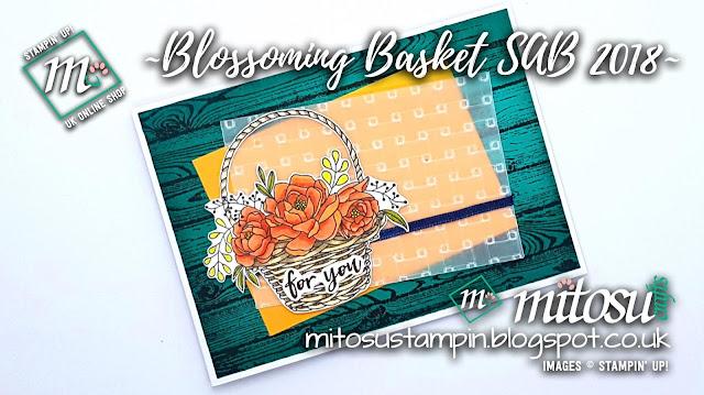 Stampin' Up! Blossoming Basket SU Sale-A-Bration 2018 Card Idea order from Mitosu Crafts UK Online Shop