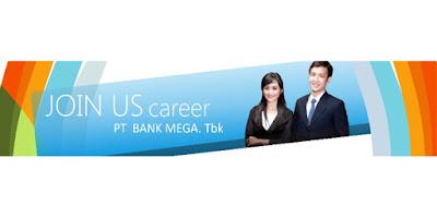 Lowongan Kerja PT Bank Mega. Tbk Desember 2017