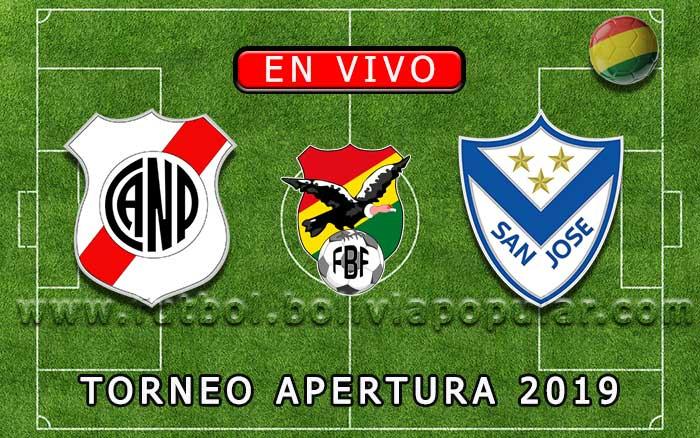 【En Vivo】Nacional Potosí vs. San José - Torneo Apertura 2019