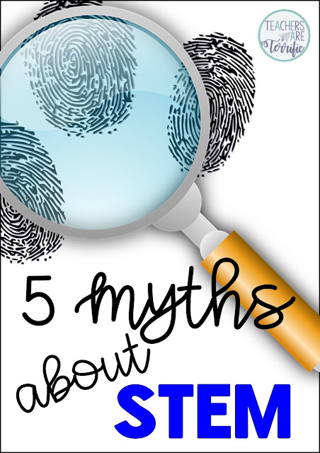 SUMMER STEM Series: This first week is devoted to myths about STEM in the elmentary school. If you are thinking about trying STEM this post will give you some practical tips and answers!