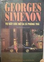 Vụ Bắt Cóc Nữ Ca Sĩ Phòng Trà - George Simenon