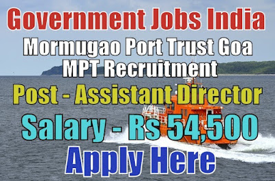 Mormugao Port Trust MPT Recruitment 2017
