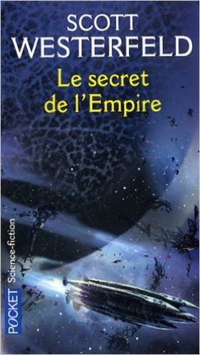 Le secret de l'Empire - Succession (tome 2) de Scott Westerfeld