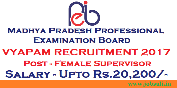 mp online vyapam, MP vyapam vacancies, VYAOAM Female Supervisor Recruitment 2017