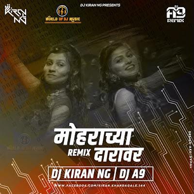 Mohrachya Daravar (Tapori Mix) - Dj Kiran (NG) & Dj A9