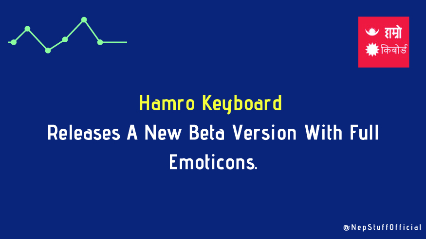Hamro Keyboard Releases A New Update With Full Emojis 1