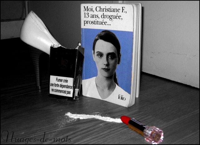 moi christiane f..13 ans droguée et prostituée biographie