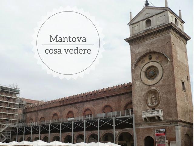 5 cose da vedere a Mantova in un giorno. Palazzo della ragione e Torre dell'Orologio