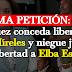 Lanzan PETICIÓN para que juez conceda liberación de Míreles y niegue libertad a Elba Esther.