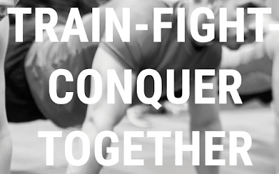 Train, Fight, Conquer Together