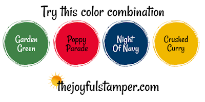 Garden Green, Poppy Parade, Night Of Navy, Crushed Curry | Stampin' Up! Color Combination | Nicole Steele The Joyful Stamper