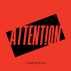 Chord dan Lirik Charlie Puth - Attention (Original Song)
