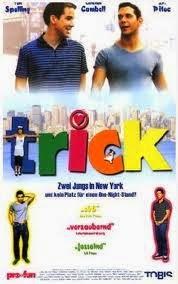 Trick, 1999