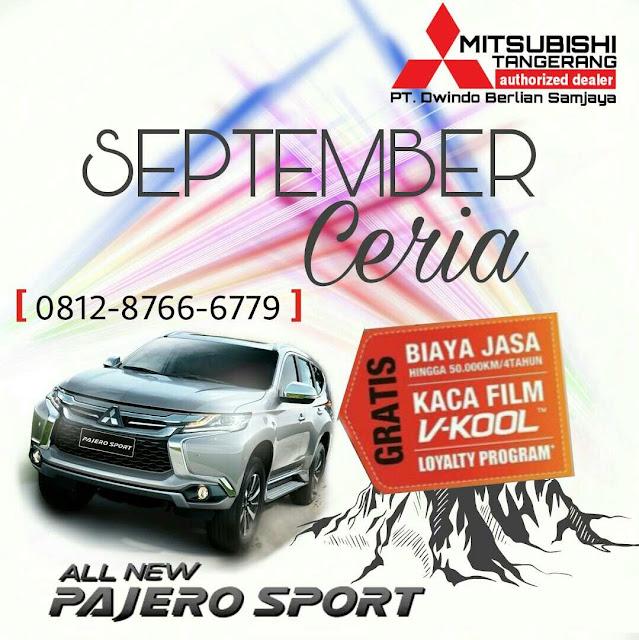 Promo Pajero Sport Mitsubishi Tangerang Bulan September
