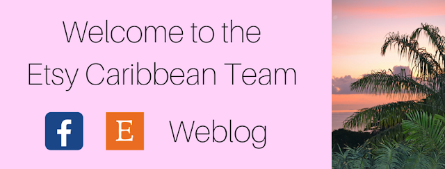 Welcome to our Etsy Caribbean Team