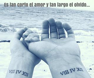 Es tan corto el amor y tan largo el olvido...   Pablo Neruda