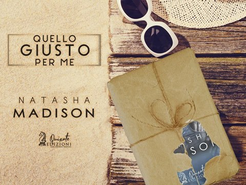 "[Cover Reveal] ""Quello giusto per me"" di Natasha Madison"
