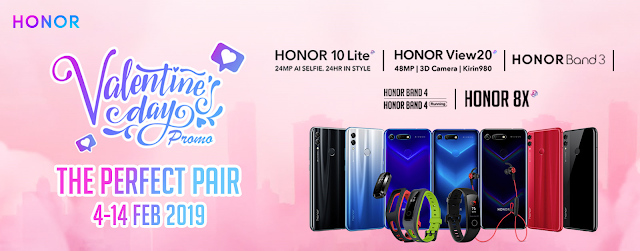 HONOR Valentine Promotion Starting 4th February 2019 till 14th February 2019