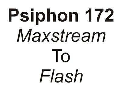 Cara Merubah Kuota Maxstream Menjadi Flash Menggunakan Psiphon Pro Versi 172