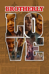 Watch Brotherly Love 2015 Full Movie Online Free Download