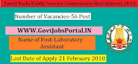 Tamil Nadu Public Service Commission Recruitment 2018– 56 Laboratory Assistant