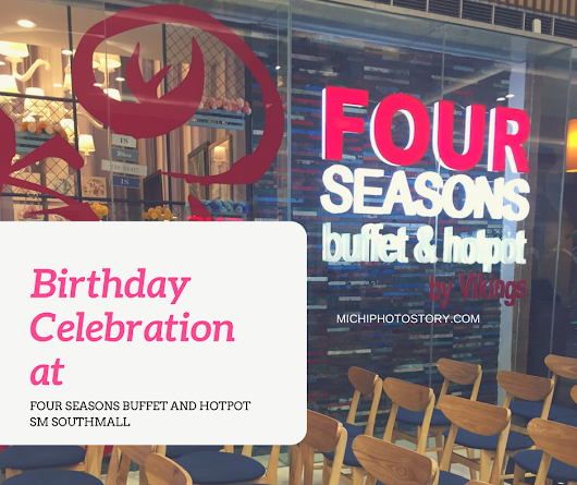 Birthday Celebration at Four Seasons Buffet and Hotpot by Vikings