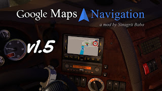 ets2 google maps, ets2 google maps navigation v1.5, ets2 gps, ets2 mods, ets2 mods download, ets2 real gps, ets2 real navigation, ets2works, sinagrit baba's mods