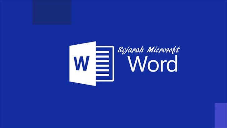 Mengulas Kisah Sejarah Microsoft Word
