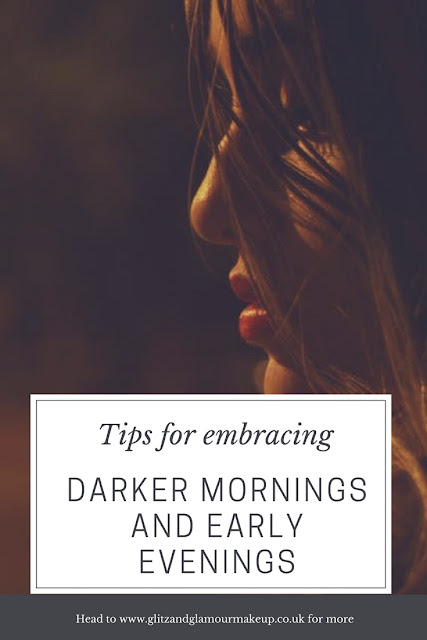 tips for embracing the darker mornings and early evenings