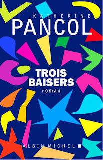 https://www.babelio.com/livres/Pancol-Trois-Baisers/970979/extraits
