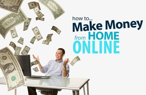 How to Make Money From Home online?