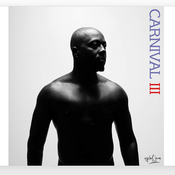 Wyclef Jean - Carnival III: The Fall and Rise of a Refugee Cover