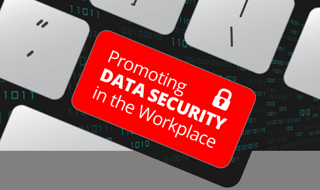 Image: Promoting Data Security in the Workplace