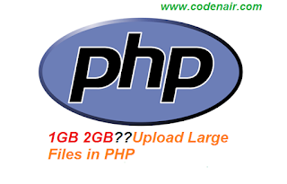 How to upload large file in php