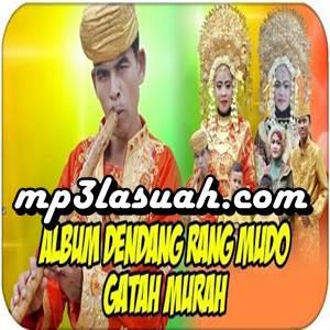 Dendang Rang Mudo - Gatah Murah (Full Album)
