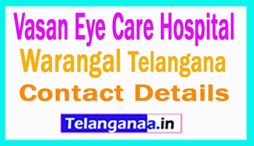 Vasan Eye Care Hospital Warangal Hanamakonda Telangana