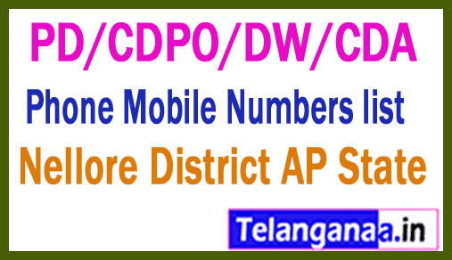 Nellore District PD/CDPO/DW/CDA Phone Mobile Numbers list AP State