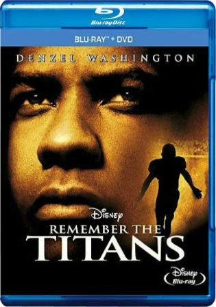 Remember The Titans 2000 BluRay 350MB Hindi Dual Audio 480p Watch Online Full Movie Download bolly4u