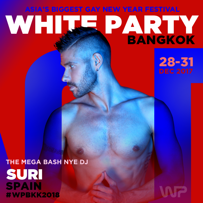 DJ Suri - White Party Bangkok 2018 Official Podcast